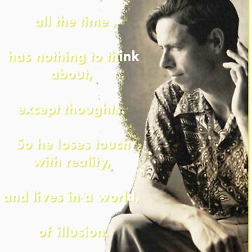 Alan Watts - On Illusion by Quark23