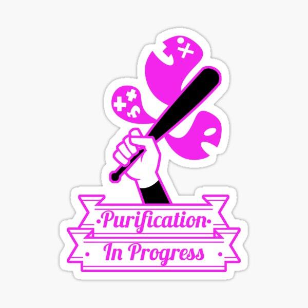 Purification in Progress Sticker