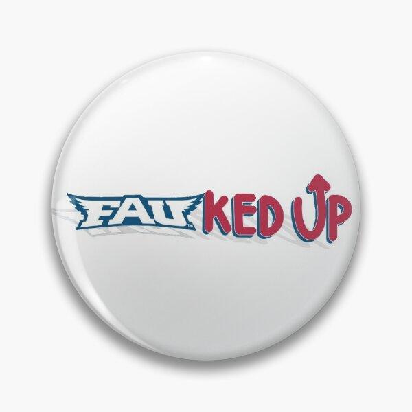 FAUked UP Pin
