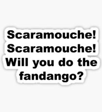 Will you do the fandango? Sticker