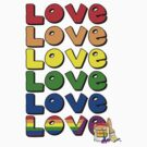 Love, Love, Love! by Shirts4Equality