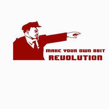 Make your own 8 bit revolution by Elvenmagic