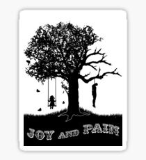 Joy and Pain Sticker