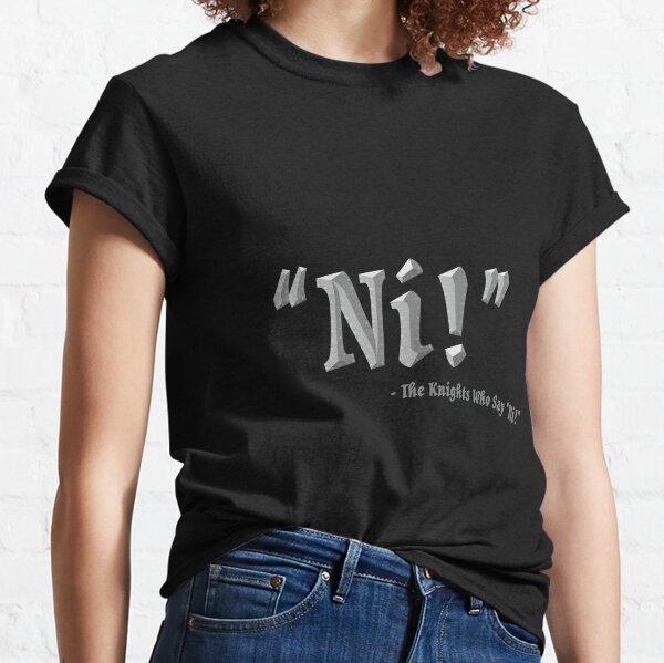 Ni! Classic T-Shirt