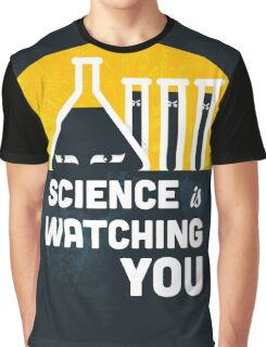 Science is Watching You Graphic T-Shirt