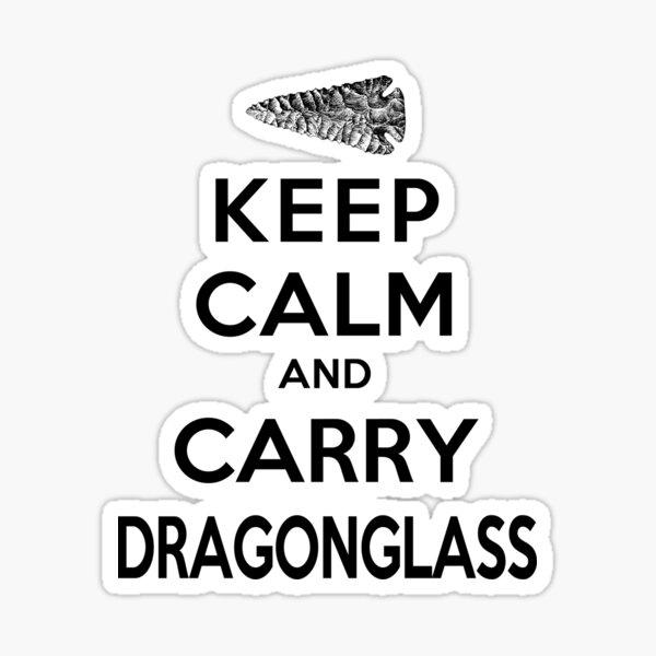 Keep Calm: Dragonglass (Black) Sticker