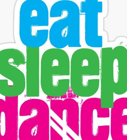 Eat, Sleep, Dance Sticker
