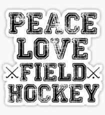 Peace, Love, Field Hockey Sticker