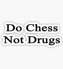 Do Chess Not Drugs  Sticker