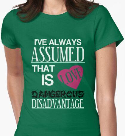 Dangerous Disadvantage T-Shirt