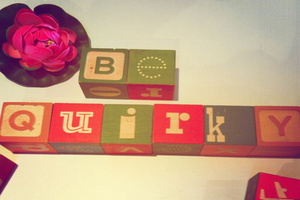 Be Quirky by Taryn King