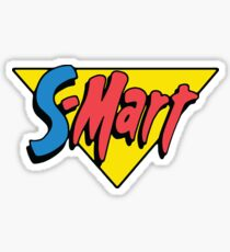Shop Smart.... Shop S-Mart... Sticker