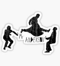 Mr Anderson. Sticker