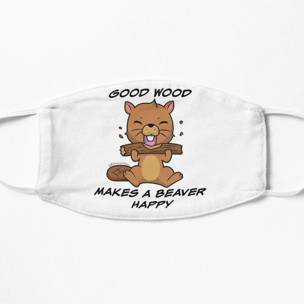 Good Wood Makes a Beaver Happy!  Flat Mask
