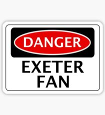 DANGER EXETER CITY, EXETER FAN, FOOTBALL FUNNY FAKE SAFETY SIGN Sticker