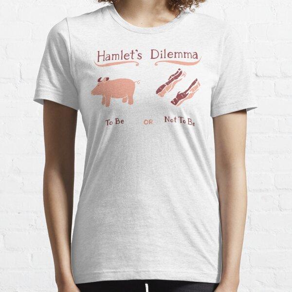 Hamlet's Dilemma Essential T-Shirt