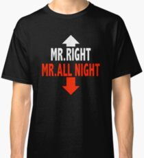 Mr. ALL NIGHT Classic T-Shirt