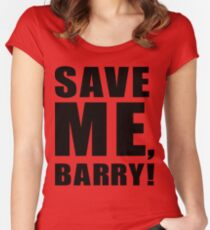 Save Me, Barry! Women's Fitted Scoop T-Shirt