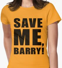 Save Me, Barry! Women's Fitted T-Shirt