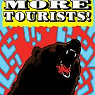 Send More Tourists! by Magnus Sellergren