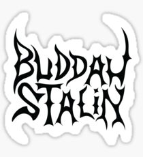 Strangers With Candy Buddah Stalin Sticker