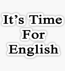 It's Time For English Sticker