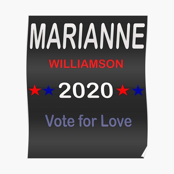 Marianne Williamson 2020 vote for love  Poster