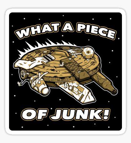 What a Piece of Junk! (STICKER) Sticker