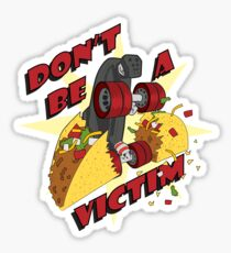 Don't Be A Victim Sticker