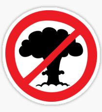 No more atomic bombs Sticker