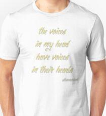 The Voices.... T-Shirt