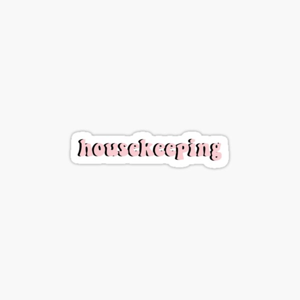 Outer Banks Housekeeping Pink Sticker