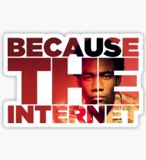 Because The Internet Sticker
