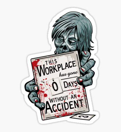 Zero Days Without an Accident - sticker Sticker