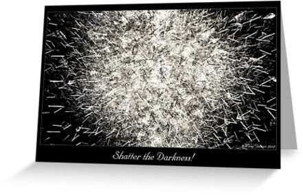 Shatter the Darkness by Missy Gainer