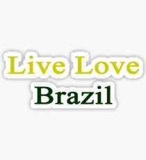 Live Love Brazil  Sticker