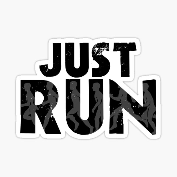 Just Run Sticker
