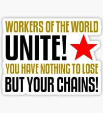 Workers of the World Unite Slogan Stickers Sticker