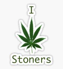 I love stoners Sticker