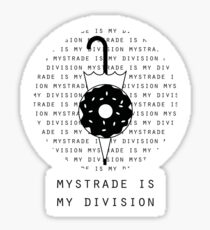 Mystrade is my division - stickers Sticker