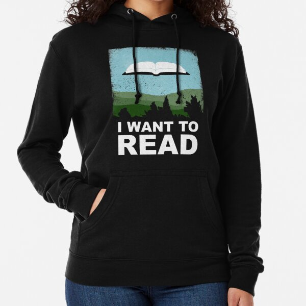 I Want to Read Lightweight Hoodie