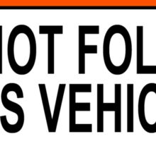 Funny 4X4 Jeep Sticker - Do Not Follow This Vehicle Sticker