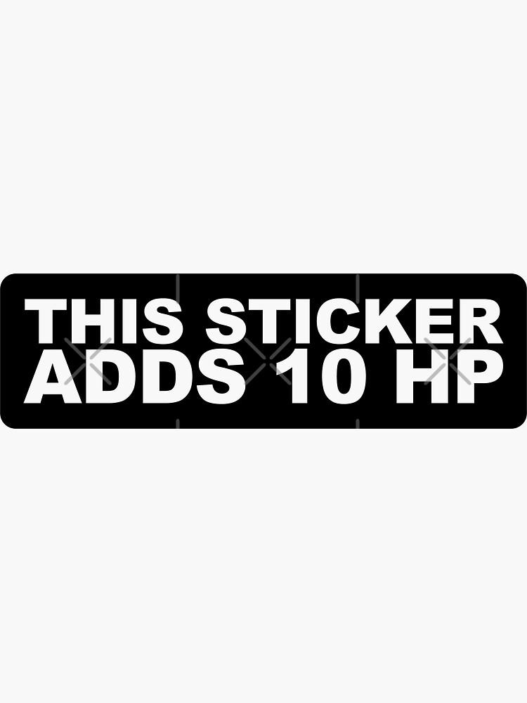Esta pegatina agrega 10 HP de MikeKunak