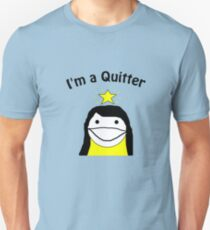 I'm a quitter! Slim Fit T-Shirt