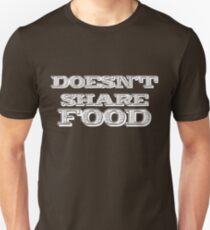 Joey Doesn't Share FOOD!!1 Unisex T-Shirt