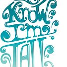 Tall N Curly - I know I'm tall / Aqua by tallncurly