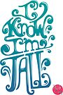 Tall N Curly - I know I'm tall / Carribean by tallncurly