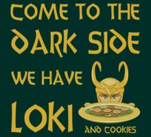 Come to the Dark Side: We Have Loki