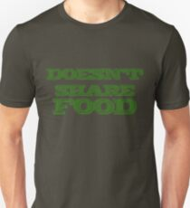 Joey Doesn't Share FOOD!!1 (green) Unisex T-Shirt