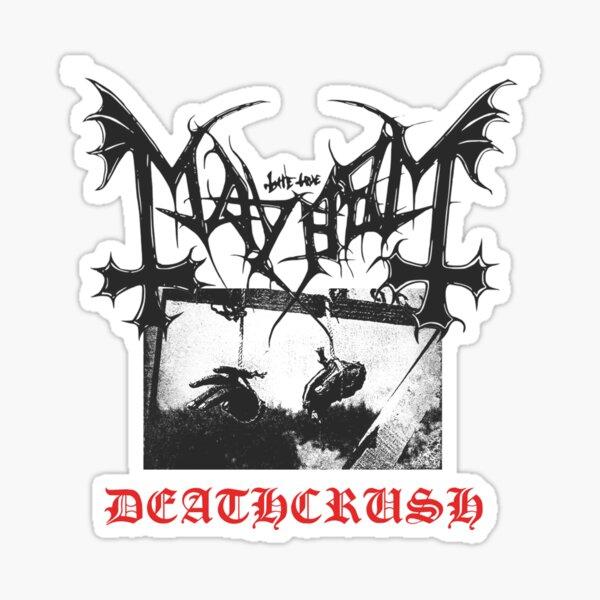 Mayhem Deathcrush Metal Euronymous Dead Sticker